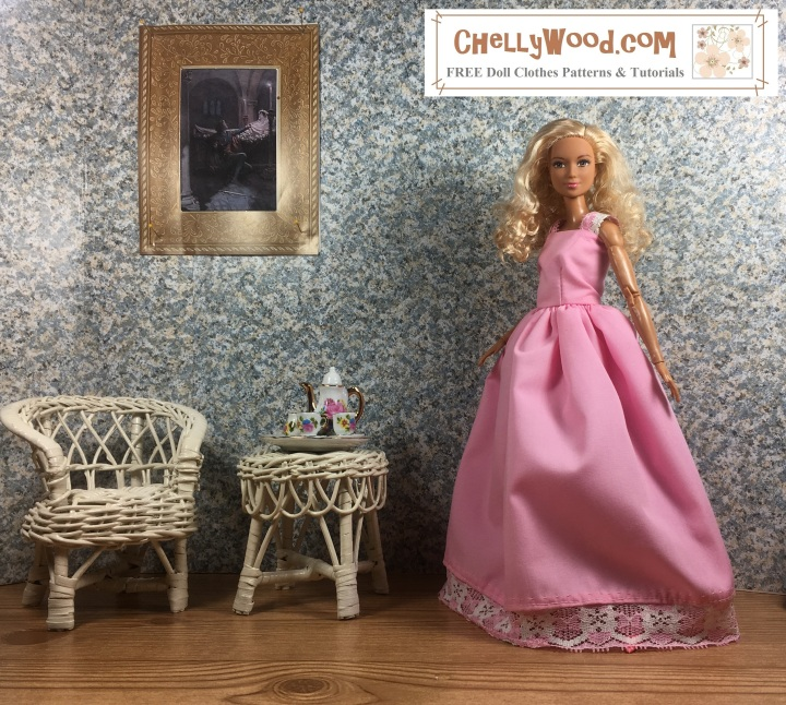 "Please visit ChellyWood.com for FREE printable sewing patterns for dolls of many shapes and sizes. Image shows a Made-to-Move Barbie wearing a hand-made quinceañera style ball gown with a lace straps on the bodice. The doll stands in a 1:6 scale room complete with a painting on the wall, a wicker table, and a wicker chair. The wall paper has a speckled look to it. The floor of the doll's diorama looks like hardwood. Atop the wicker table is a porcelain tea set in 1:6 scale, with Barbie-pink flowers decorating it. The handles of the cups and teapot look like they are golden. The made-to-move Barbie poses with one hand extended to accentuate the fullness of her skirts. Her friendly fresh face seems to say, ""Welcome to my tiny diorama home!"" The watermark says, ""ChellyWood.com"" and below that, it says, ""FREE printable sewing patterns for dolls of many shapes and sizes."""