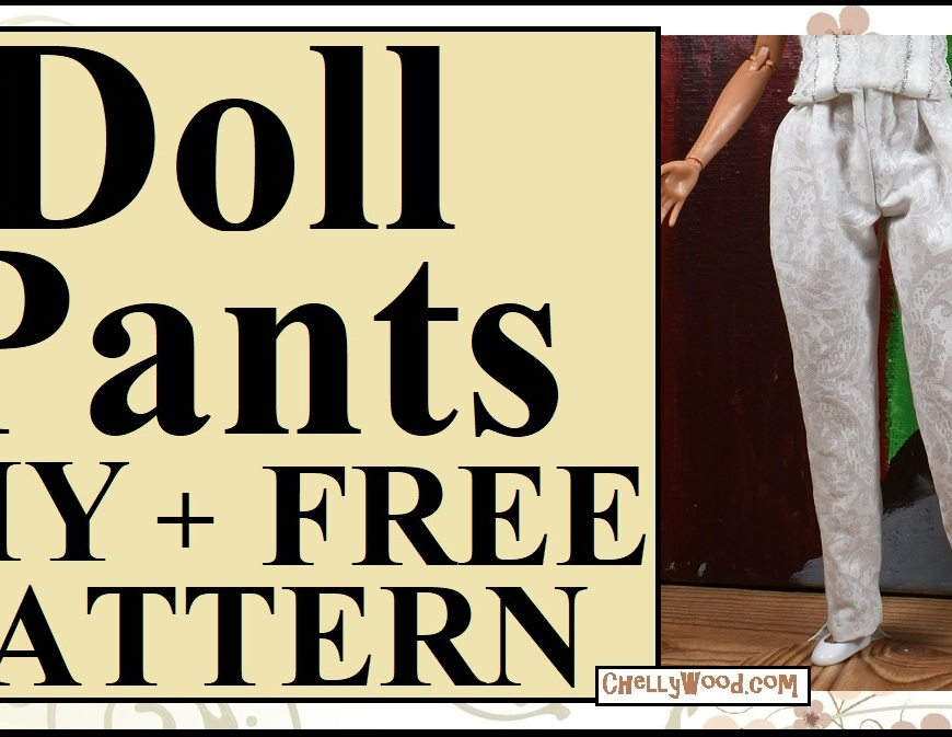 Visit ChellyWood.com for FREE printable sewing patterns to fit dolls of many shapes and sizes. This image is a YouTube header for a doll pants tutorial video for a free pants pattern to fit Barbie, DC Comics Super Hero girls dolls, curvy barbie dolls, made to move barbie dolls, and this free printable sewing pattern for pants also fits ideals tammy doll. This tutorial shows how to make/ sew pants for all of these dolls and it comes with a printable pattern (free).