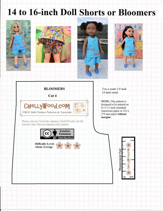 """Please visit ChellyWood.com for FREE printable sewing patterns to fit dolls of many shapes and sizes. The image shows a Wellie Wisher doll (from the American Girl doll company), a Hearts for Hearts Girls doll, and a Velvet Doll (from the Crissy family of dolls made by Ideal) wearing a pair of summer shorts that were sewn using the pattern on the page. This is a FREE printable sewing pattern for summer shorts that dolls sizes 14 inch, 15 inchs, 16 inches, or 17 in. can wear. It also fits 12"""" baby dolls. The pattern comes with a free tutorial on YouTube that shows exactly how to sew these shorts with clearly written directions that accompany the video. This free printable summer shorts pattern for dolls can also be sewn into doll bloomers or panties/underwear. That requires the use of a different tutorial than the shorts sewing pattern though. The free printable sewing pattern is overlaid with the URL ChellyWood.com and the """"creative commons attribution"""" symbol. It has a few additional written instructions, including seam allowance and printing instructions."""