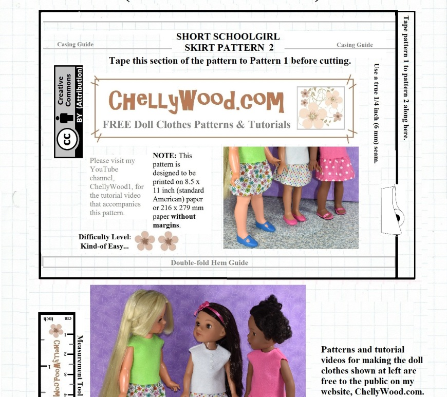 "The pattern displayed on this page is designed to fit the 14-inch Hearts4Hearts Girl doll, the 15-inch Wellie Wisher doll, and the 16-inch Crissy/Velvet doll from Ideal (Crissy's cousin). This skirt pattern uses an elastic waist and can be sewn using cotton, polyester, denim, or other fabrics. It's a versatile pattern for dolls, fitting dolls of many shapes and sizes. The pattern is one of two free patterns which must be cut out and taped together before you use the pattern for making a doll's ""schoolgirl"" style skirt for back to school. These and many other patterns are free at ChellyWood.com, as they use the ""creative commons attribution"" symbol."