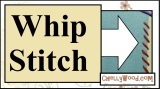 New Whip Stitch #Tutorial for Hand #Sewing and #Embroidery @ ChellyWood.com