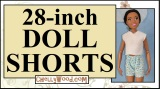 Let's sew some shorts for 28-inch #dolls @ ChellyWood.com! #sewing #crafts
