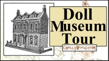 "The image is a cover art design for a virtual tour YouTube video. This virtual tour will take the viewer on a tour of the ""Historical Fashion Doll"" portion of the Museum of America in Polson, Montana. The image shows a black-and-white dollhouse and its heading states, ""Doll Museum Tour"" offering the website URL ChellyWood.com as a watermark."