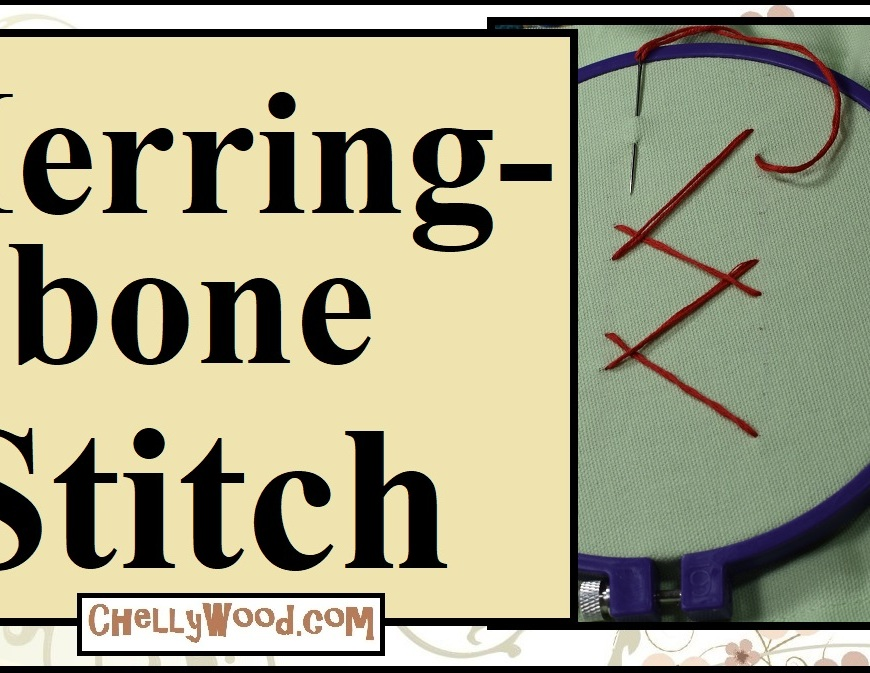 """The image shows a pretty red zig-zagging pattern of red embroidery floss on a pale green linen blend fabric, inside a purple embroidery hoop. The overlay says, """"Herringbone stitch"""" and offers the URL ChellyWood.com. This website offers free printable sewing patterns for doll clothes and holiday crafts as well as numerous sewing and stitchery tutorial videos."""