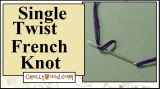 Hand #Embroidery Stitch: How to Make a Single-loop French Knot #DIY #Tutorial