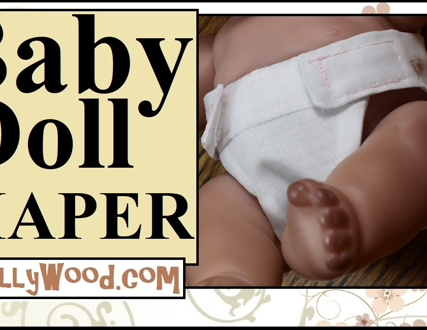 "Please visit ChellyWood.com for FREE printable sewing patterns to fit dolls of many shapes and sizes. This image shows a YouTube tutorial video header for a DIY doll diaper tutorials. The words say ""baby doll diaper"" and offer the URL ChellyWood.com which is a website for free doll clothes patterns including the free printable sewing pattern for making baby dolls diapers."