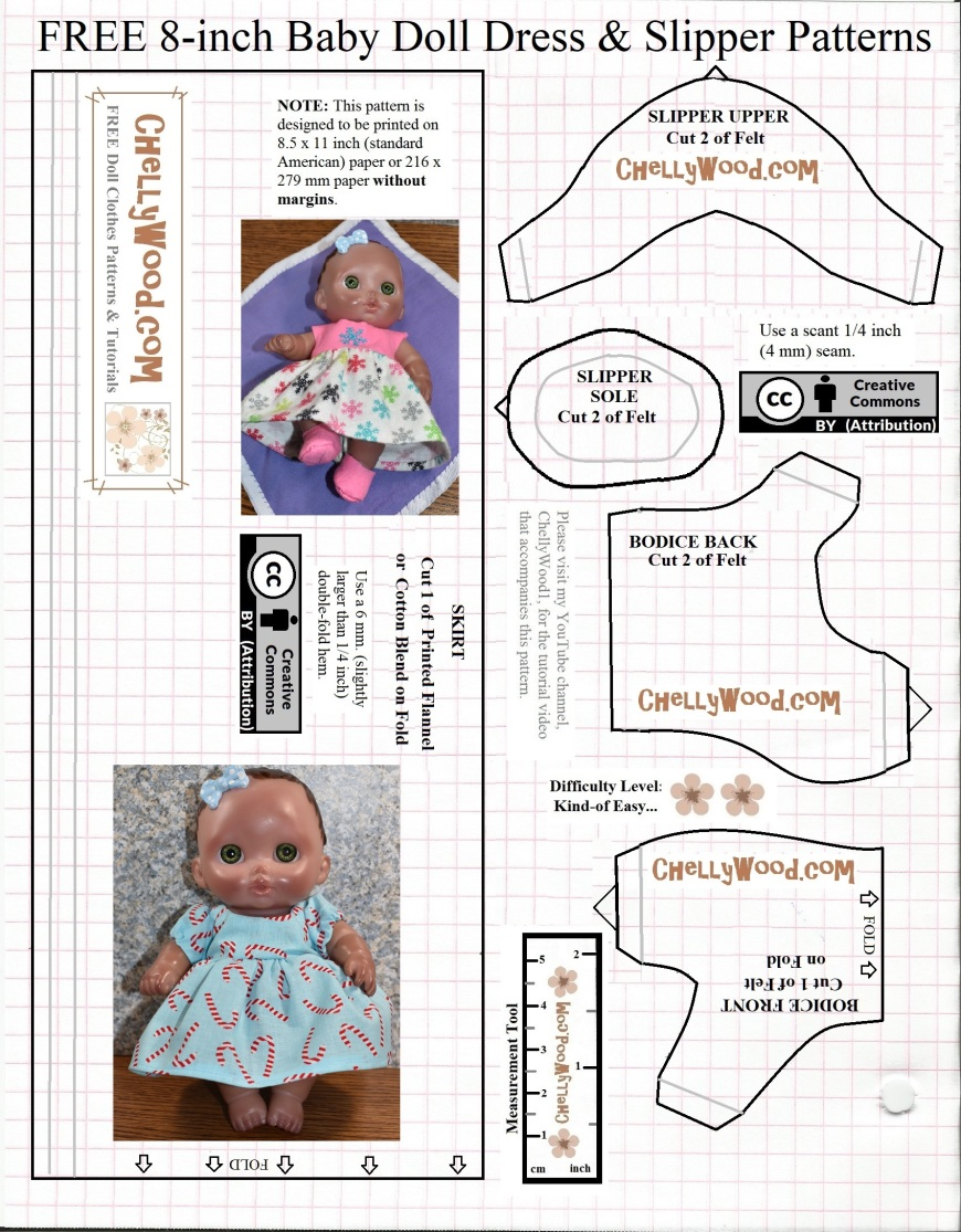 """This is a free, printable sewing pattern that you can print on computer paper, cut out, and sew to fit an 8"""" baby doll, like the Lil Cutesies dolls made by JC Toys. It will fit most 8 inch baby dolls. These doll clothes patterns are free at ChellyWood.com which offers them for download with a creative commons attribution watermark. This particular baby doll pattern is the first of two. The second pattern includes the sleeve for this baby doll dress and a free printable baby doll diaper pattern too. This pattern, in addition to the doll dress, also offers a """"slipper"""" or shoe for 8-inch baby dolls among its pattern pieces, along with the bodice and skirt patterns to fit 8 inch baby dolls."""