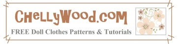Please visit ChellyWood.com for FREE printable sewing patterns for dolls of many shapes and sizes.