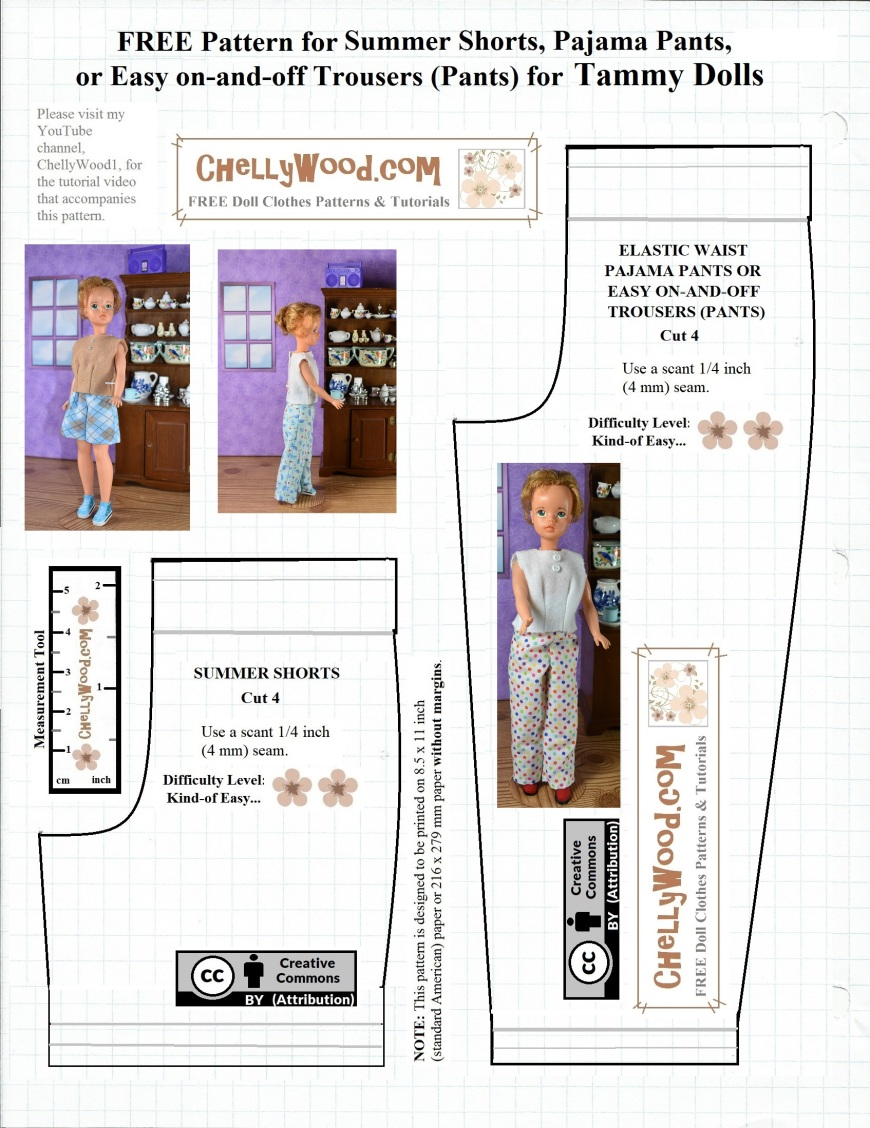 the image shows a pattern for elastic-waist pants or elastic-waist shorts designed to fit Tammy dolls (Ideal Toys). The patterns are available at ChellyWood.com as a free pdf or Microsoft Word download. They come with free tutorial videos on YouTube, showing how to sew these pants or shorts together in an easy-to-follow sewing tutorial for Tammy doll clothes.
