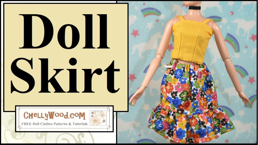 "The image shows a Disney Princess Cinderella doll wearing handmade doll clothes. The overlay says ""Doll Skirt"" and offers the url ChellyWood.com where a person can find the free printable sewing pattern for making the skirt shown in the image. All ChellyWood.com patterns are free and printable. This pattern is being offered as a free pdf download and Microsoft Word downloadable pattern. It has a matching free tutorial video showing how to make the skirt yourself."