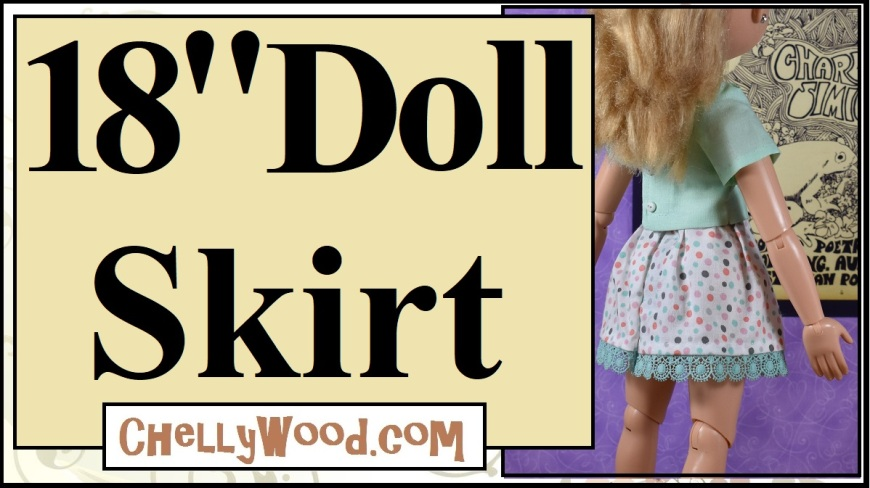 "The image shows a BFC Ink doll modeling a spotted skirt with crocheted lace trim. The words on this youtube header read ""18 Doll Skirt."" Under these words is the URL where you can find lots of free printable doll clothes sewing patterns for BFC Ink and similar-sized dolls: ChellyWood.com"
