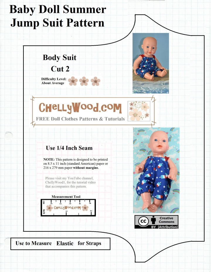 This is the non-pdf image of a free printable sewing pattern (found on ChellyWood.com as a pdf pattern) for making a baby doll's romper / jumper / old-fashioned swimsuit. The pattern includes a DIY tutorial giving instructions on how to make this romper outfit for baby dolls in the 12-inch doll size range. If you go to the page where you find this image, you will also find the free printable pdf pattern for the romper, plus a tutorial video showing you how to make it. ChellyWood.com uses the Creative Commons Attribution mark on all patterns, which means you are welcome to download and print Chelly's free patterns, but you need to tell people where you found these free printable sewing patterns, using the social media platform of your choice.