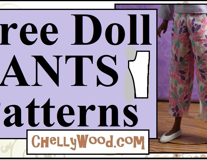 This image is a header for a YouTube video that teaches you how to sew a pair of capri pants or ankle pants to fit a 9 inch fashion doll. The free printable sewing pattern can be printed as a PDF from the website chellywood.com and video instructions are given both visually and through audio descriptions of each step in the sewing process.