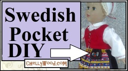 Click on the link in the caption for access to the tutorial video and free patterns. The image shows a Madame Alexander doll (18 inch dolls) with a Swedish traditional pocket purse attached to her apron. The link provided includes a tutorial video, pattern, and links to embroidery tutorials that show you how to make a Swedish pocket purse for your dolls.