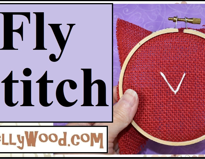 The image shows the YouTube header for a quick fly stitch tutorial video. Go to ChellyWood.com for more quick and easy hand embroidery tutorials like this one.