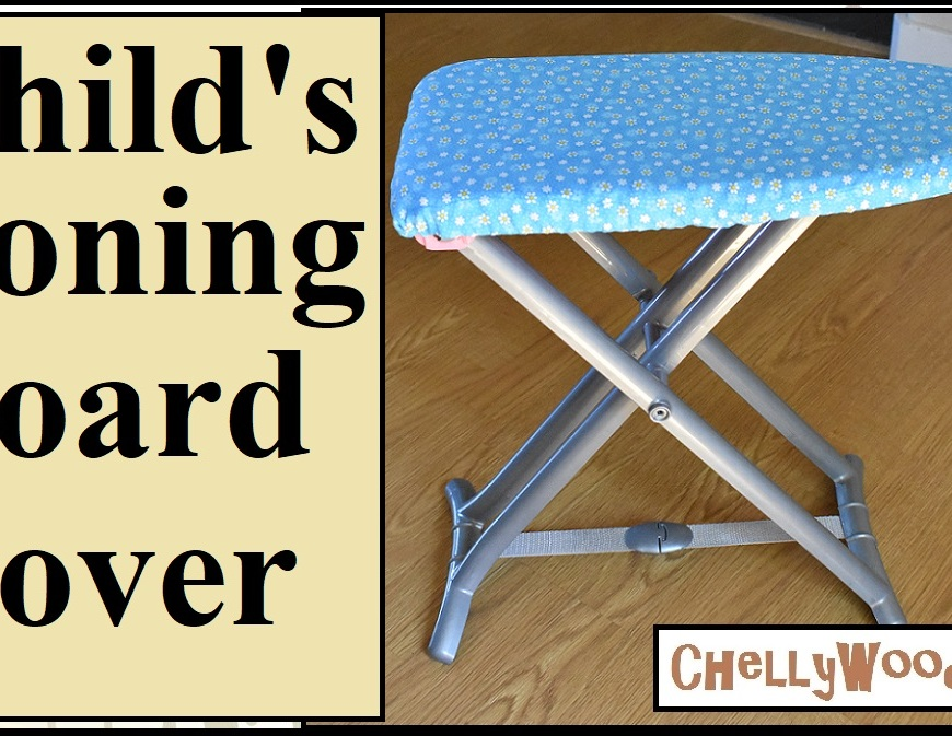 This is the cover art for a YouTube tutorial video which teaches the viewer how to make an ironing board cover for a child's ironing board. This ironing board cover includes a felt pad and it uses cotton fabric with an elastic to hold it in place, in the form of a casing. Instructions for making the ironing board include suggested measurements. The website ChellyWood.com is where you'll be able to view the tutorial video showing how to make a DIY child's ironing board cover.